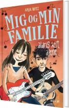 mig og min familie. aldrig helt alene - bog