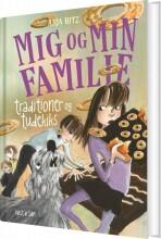 mig og min familie. traditioner og tudekiks - bog