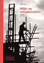 miljø- og arbejdsmedicin, 4. udgave - bog
