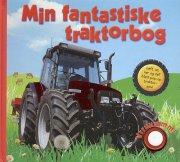 min fantastiske traktorbog m/lyd - bog