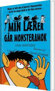 min lærer går monsteramok - bog