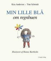 min lille blå om regnbuen - bog