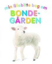 min lillebitte bog om bondegården - bog