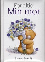 min mor / for altid - bog