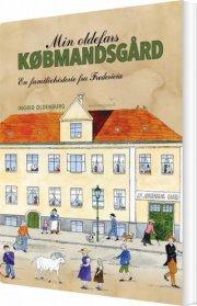 min oldefars købmandsgård - bog