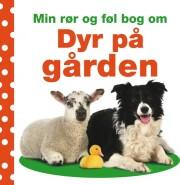 min rør og føl bog om: dyr på gården - bog