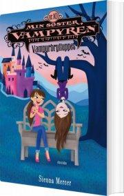 min søster, vampyren 10: vampyrbrylluppet - bog