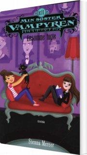 min søster, vampyren 11: ensomme fugle - bog