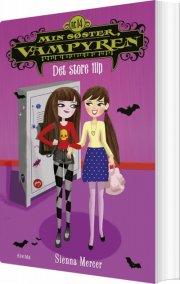 min søster, vampyren 14: det store flip - bog