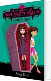 min søster, vampyren 1: hvem er hvem? - bog