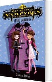 min søster, vampyren 4: altid sammen? - bog