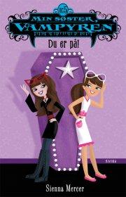 min søster, vampyren 5: du er på! - bog