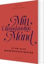min uimodståelige mand - bog