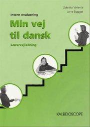 min vej til dansk. lærervejledning - bog