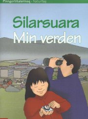 min verden / silarsuara - bog
