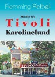 minder fra tivoli karolinelund - bog