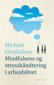 mindfulness og stresshåndtering i arbejdslivet - bog