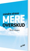 mindre stress - mere overskud - bog