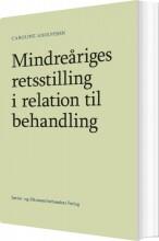mindreåriges retsstilling i relation til behandling - bog