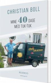 mine 40 dage med tuk-tuk - bog