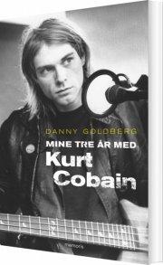 mine tre år med kurt cobain - bog