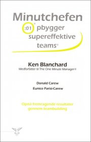 minutchefen opbygger supereffektive teams - bog