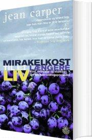 mirakelkost til et længere liv - bog