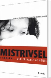 mistrivsel i skolen - bog