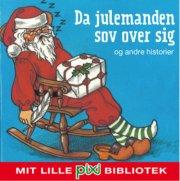 mit lille pixi-bibliotek: da julemanden sov og andre historier - bog
