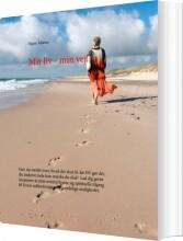 mit liv - min vej! - bog
