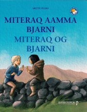 miteraq aamma bjarni - miteraq og bjarni - bog