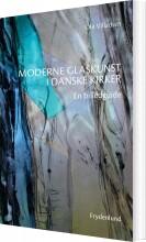 moderne glaskunst i danske kirker - bog