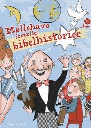 møllehave fortæller bibelhistorier - bog