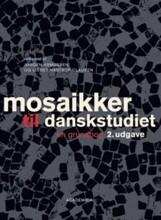 mosaikker til danskstudiet - bog