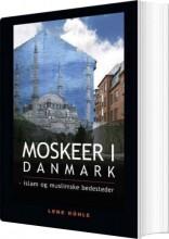 moskeer i danmark - bog
