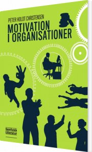 motivation i organisationer - bog
