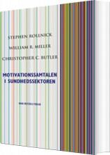 motivationssamtalen i sundhedssektoren - bog