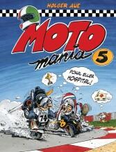 motomania 5 - Tegneserie