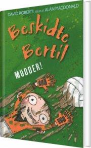 beskidte bertil - mudder! - bog