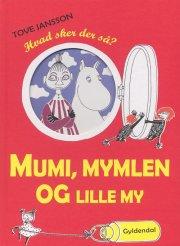 mumi, mymlen og lille my - bog