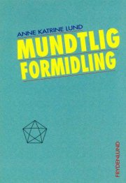 mundtlig formidling - bog