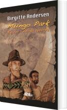 mungo parks eventyrlige rejse i afrika - bog