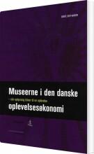 museerne i den danske oplevelsesøkonomi - bog