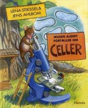 musen albert fortæller om celler - bog