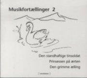 musikfortællinger 2 - CD Lydbog
