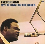 freddie king - my feeling for the blues - Vinyl / LP