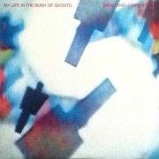 brian eno & david byrne - my life in the bush of ghosts - Vinyl / LP