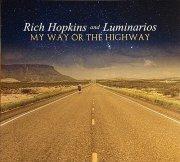 rich hopkins & the luminarios - my way or the highway - Vinyl / LP