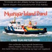 mystique island band - livø tur/retur 07.00 - limited edition - Vinyl / LP