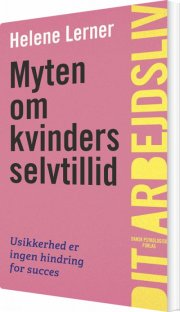 myten om kvinders selvtillid - bog